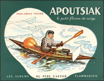 Les albums du Père Castor Apoutsiak